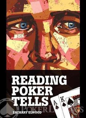 Reading Poker Tells Elwood Zachary 280x385.1352178973