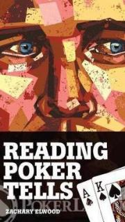 Reading Poker Tells Elwood Zachary