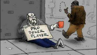 poker broke