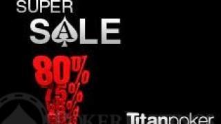 Titan Poker Super Sale