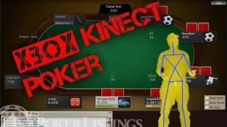 XBOX Kinect poker