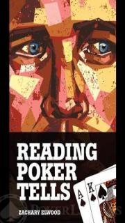 Reading Poker Tells Elwood Zachary